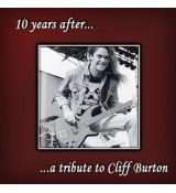Various ‎– 10 Years After ... A Tribute To Cliff Burton (1996)